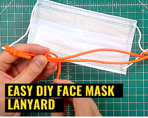 Step By Step How To Make An Adjustable Length Face Mask Lanyard 2020 (Part 1)