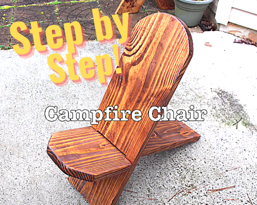 How To Make A Camp Fire Chair