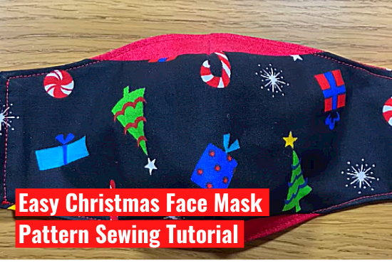 DIY Christmas Face Mask Easy Pattern Sewing Tutorial- Part 1
